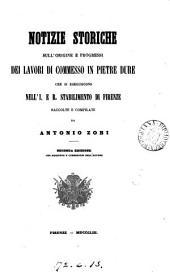 Notizie storiche sull'origine e progressi dei lavori di commesso in pietre dure che si eseguiscono nell' I. e R. stabilimento di Firenze