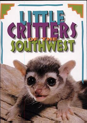Little Critters of the Southwest PDF