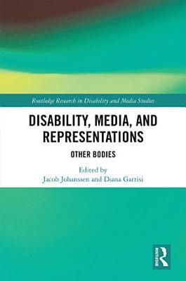 Disability  Media  and Representations PDF