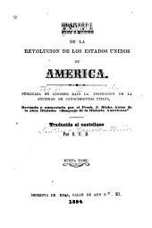 Historia de la revolucion de los Estados Unidos de America: Revisada y aumentada por J. Blake