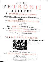 Titi Petronii Arbitri Satyricôn qvae supersunt