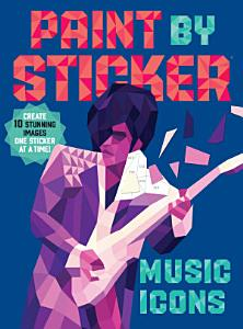Paint by Sticker  Music Icons Book