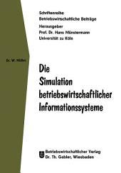 Die Simulation betriebswirtschaftlicher Informationssysteme