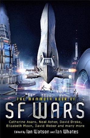The Mammoth Book of SF Wars PDF