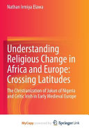 Understanding Religious Change in Africa and Europe PDF