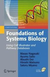 Foundations of Systems Biology: Using Cell Illustrator and Pathway Databases