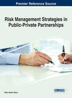 Risk Management Strategies in Public Private Partnerships PDF