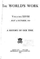 The World's Work: Volume 28