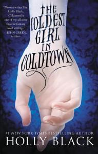 The Coldest Girl in Coldtown Book