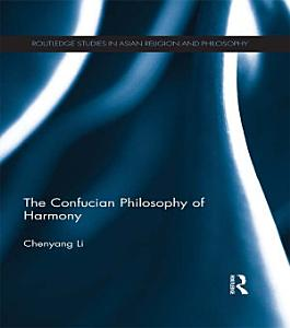 The Confucian Philosophy of Harmony Book