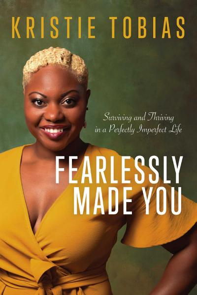 Download Fearlessly Made You Book