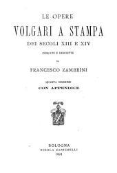 Le opere volgari a stampa dei secoli 13. e 14