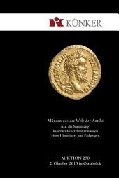 Künker Auktion 270 - Münzen aus der Welt der Antike u. a. die Sammlung kaiserzeitlicher Bronzemünzen eines Historikers und Pädagogen