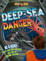 Deep Sea Danger