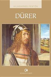 Dürer: Világhíres festők