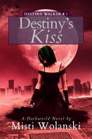 Destiny s Kiss PDF