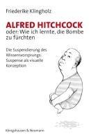 Alfred Hitchcock oder  wie ich lernte  die Bombe zu f  rchten PDF