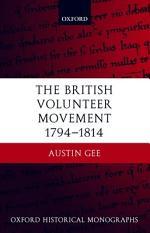 The British Volunteer Movement, 1794-1814