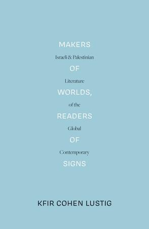 Makers of Worlds  Readers of Signs PDF