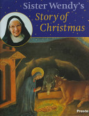 Sister Wendy s Story of Christmas