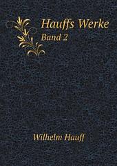 Hauffs Werke: Band 2