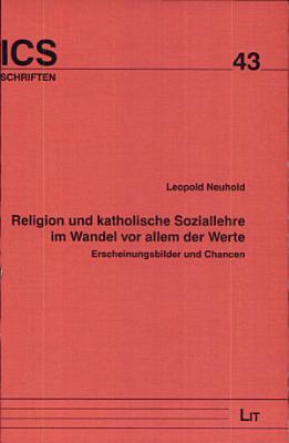 Religion und katholische Soziallehre im Wandel vor allem der Werte PDF