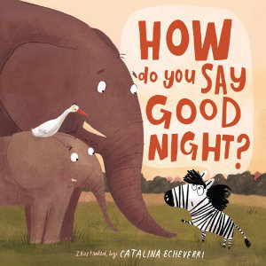 How Do You Say Good Night  Book