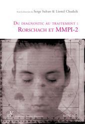 Du diagnostic au traitement : Rorschach et MMPI-2: Une présentation de deux tests psychologiques de référence