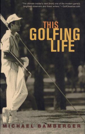 This Golfing Life