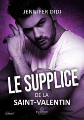 Le supplice de la Saint-Valentin: Dark romance