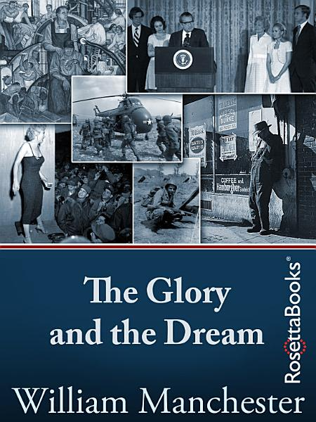 Download The Glory and the Dream Book