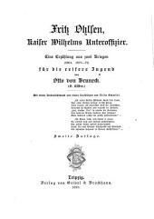 Fritz Ohlsen, Kaiser Wilhelms Unteroffzier: eine Erzählung aus zwei Kriegen (1864, 1870-71) für die reifere Jugend