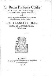 De Transitv Hellenismi ad Christianismum, Libri tres