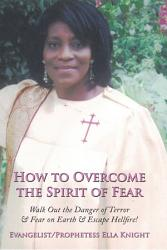 How To Overcome The Spirit Of Fear Book PDF