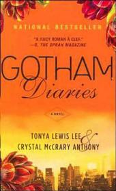 Gotham Diaries: A Novel
