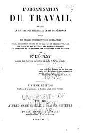 L'organisation du travail selon la coutume des ateliers et la loi du Décalogue
