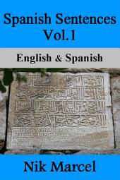 Spanish Sentences Vol.1: English & Spanish