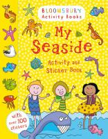 Bloomsbury Activity and Sticker Books My Seaside PDF