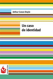 Un caso de identidad (low cost). Edición limitada