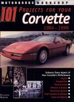 101 Projects for Your Corvette 1984 1996 PDF