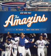 The Amazins: Celebrating 50 Years of New York Mets History