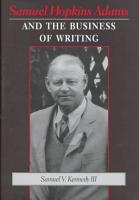 Samuel Hopkins Adams and the Business of Writing PDF