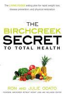 The Birchcreek Secret to Total Health PDF
