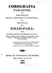 Corografia Paraense: ou descripção fisica, historica, e politica da provincia do Gram-Para