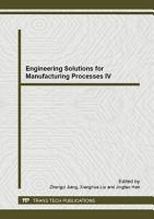 Engineering Solutions for Manufacturing Processes IV PDF