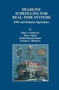 Deadline Scheduling for Real Time Systems Book