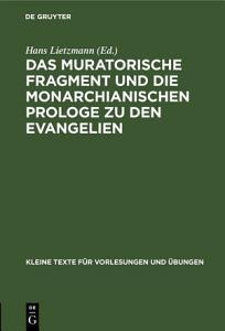 Das muratorische Fragment und die monarchianischen Prologe zu den Evangelien PDF