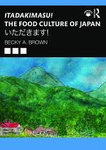 Itadakimasu! The Food Culture of Japan