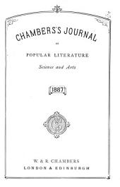 Chamber's Journal of Popular Literature, Science and Arts: Volume 4