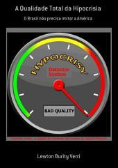 A Qualidade Total Da Hipocrisia